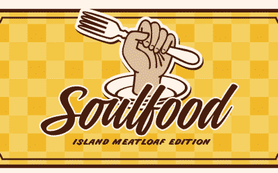 05/02/2017 Soulfood: Island Meatloaf Edition